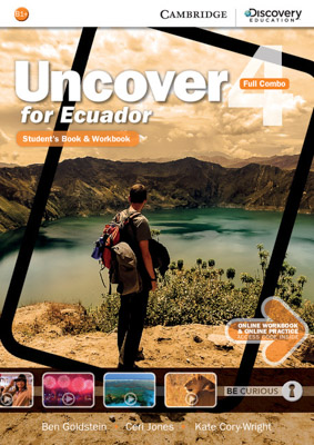 PLATAFORMA UNCOVER FOR ECUADOR FULL COMBO WITH ONLINE STUDENTS BOOK AND WORKBOOK 4
